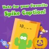 Vote for Your Favorite Spike Caption!