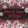 Celebrate the Holidays with the 12 Days of Pogo