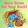 Get more Gems for your buck!