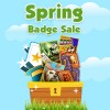 The Spring Badge Sale Starts Now!