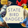 Coming Wednesday: New State Bird Badges